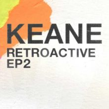 Keane Retroactive - EP2