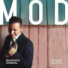 Mustafa Sandal, Zeynep Bastık Mod