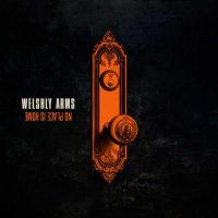 Welshly Arms No Place Is Home