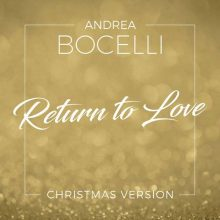 Andrea Bocelli Return To Love