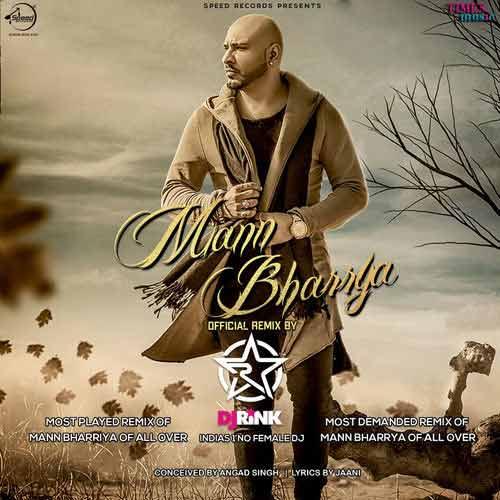 B Praak Mann Bharrya