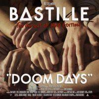 Bastille Doom Days