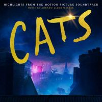 Andrew Lloyd Webber Cats: Highlights From the Motion Picture Soundtrack