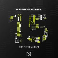 Laidback Luke 15 Years Of Mixmash