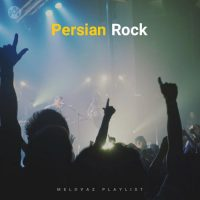 Persian Rock (Playlist By MELOVAZ.NET)