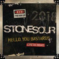 Stone Sour Hello, You Bastards: Live in Reno