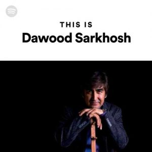 This Is Dawood Sarkhosh