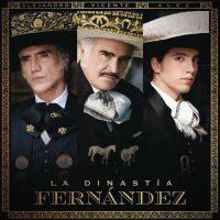 Vicente Fernández La Dinastía Fernández