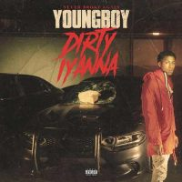 YoungBoy Never Broke Again Dirty Iyanna