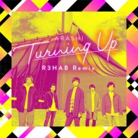 ARASHI, R3HAB Turning Up