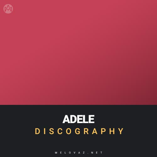 ADELE Discography