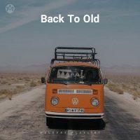 Back To Old (Playlist By MELOVAZ.NET)