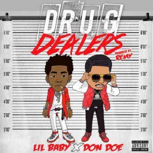 Don Doe, Lil Baby Drug Dealers
