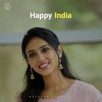 Happy India (Playlist By MELOVAZ.NET)