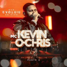 MC Kevin o Chris Evoluiu, Pt. 2 (ao Vivo)