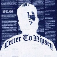 Meek Mill, Roddy Ricch Letter To Nipsey