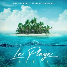 Myke Towers, Maluma, Farruko La Playa (Remix)