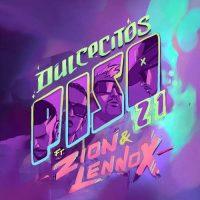 Piso 21, Zion & Lennox Dulcecitos