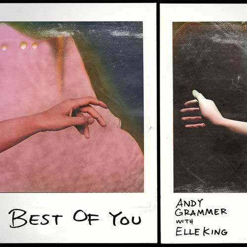 Andy Grammer, Elle King Best of You