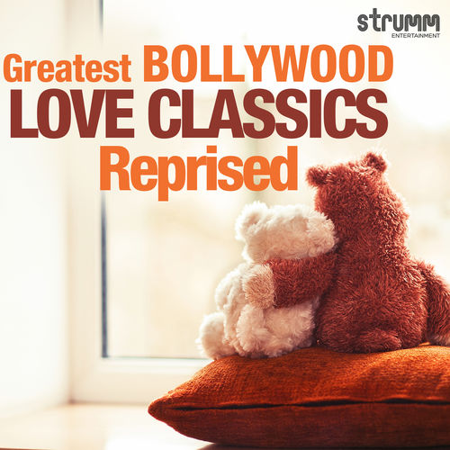 Greatest Bollywood Love Classics Reprised