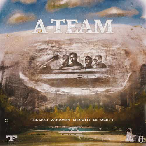 Lil Keed, Lil Yachty, ZAYTOVEN A-Team