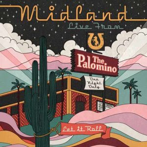 Midland Live From The Palomino