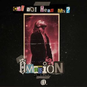 Omarion, T-Pain Can You Hear Me?