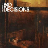 The Strokes Bad Decisions