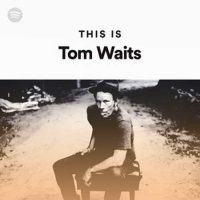 This is Tom Waits