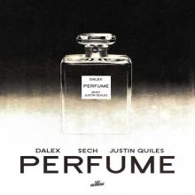 Dalex, Justin Quiles, Sech Perfume