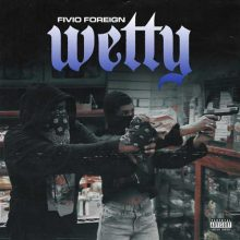 Fivio Foreign Wetty