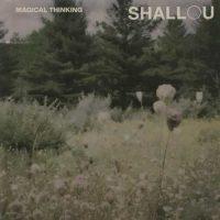 Shallou Magical Thinking