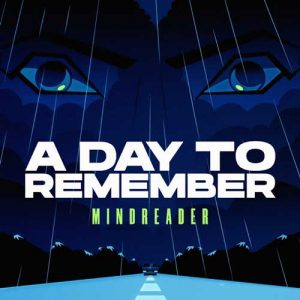 A Day to Remember Mindreader