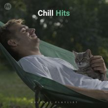 Chill Hits (Playlist By MELOVAZ.NET)