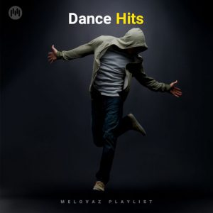 Dance Hits (Playlist By MELOVAZ.NET)