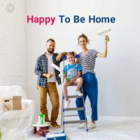 Happy To Be Home (Playlist By MELOVAZ.NET)