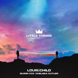 Louis The Child Little Things