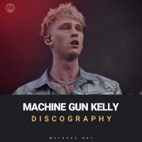 Machine Gun Kelly Discography