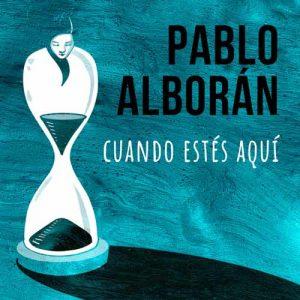 Pablo Alborán Cuando estés aquí