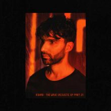 R3hab The Wave (Acoustic EP, Pt. 2)
