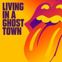 The Rolling Stones Living In A Ghost Town