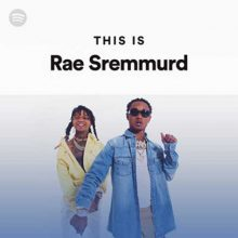 This Is Rae Sremmurd