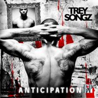 Trey Songz Anticipation I