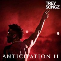 Trey Songz Anticipation II