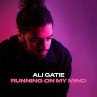 Ali Gatie Running On My Mind