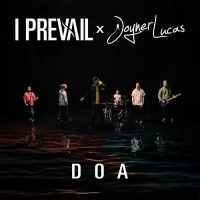 I Prevail, Joyner Lucas DOA