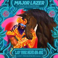Major Lazer, Marcus Mumford Lay Your Head On Me