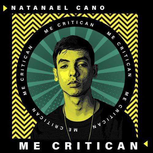 Natanael Cano Me Critican