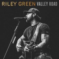 Riley Green Valley Road