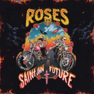 SAINt JHN, Future Roses